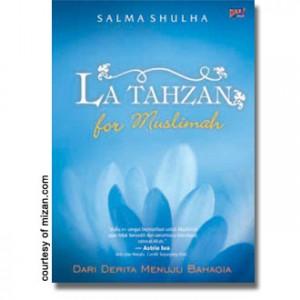 La Tahzan for Muslimah