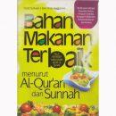 Bahan makanan terbaik menurut Al-Qur'an dan Sunnah